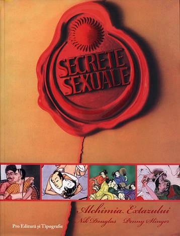 Secrete sexuale  - alchimia extazului