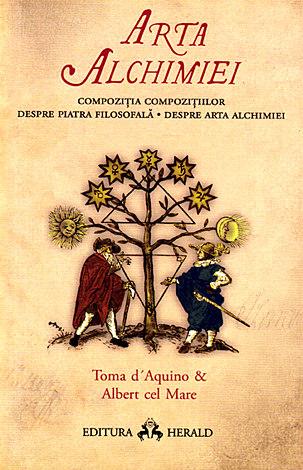 Arta alchimiei  - compoziţia compoziţiilor - despre Piatra Filosofală - despre arta alchimiei