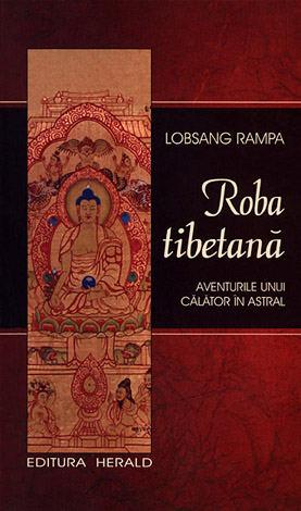 Roba tibetană  - aventurile unui călător în astral