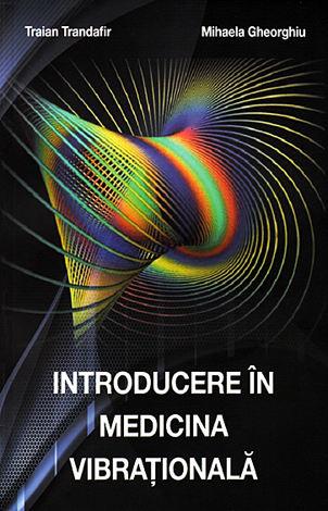 Introducere în medicina vibraţională