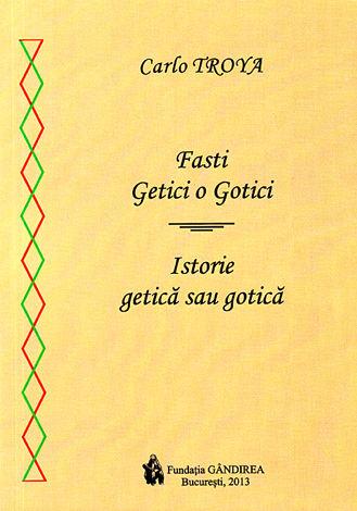 Istorie getică sau gotică  - Fasti getici o gotici
