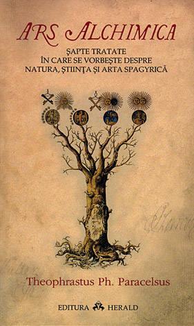 Ars Alchimica  - şapte tratate în care se vorbeşte despre natura, ştiinţa şi arta spagyrică