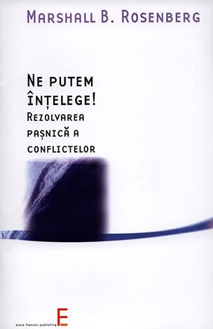 Ne putem înţelege!  - rezolvarea paşnică a conflictelor