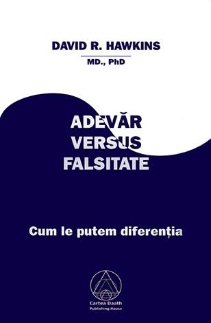 Adevăr versus falsitate  - cum le putem diferenţia