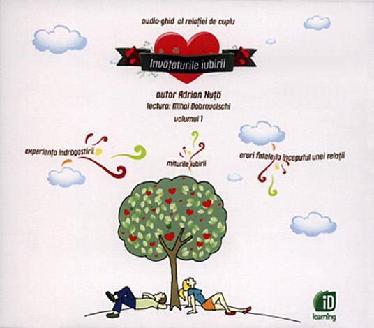 Învăţăturile iubirii - vol. 1  - audiobook în lectura lui Mihai Dobrovolschi