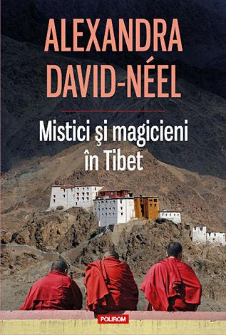 Mistici şi magicieni în Tibet