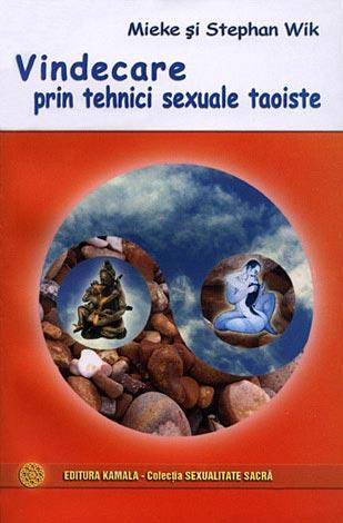 Vindecare prin tehnici sexuale taoiste