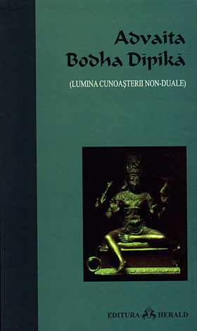 Advaita Bodha Dipika  - lumina cunoaşterii non-duale