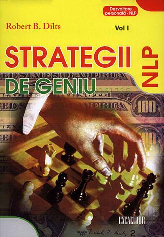 Strategii de geniu - vol. 1  - Aristotel, Sherlock Holmes, Conan Doyle, Walt Disney, Wolfgang Amadeus Mozart