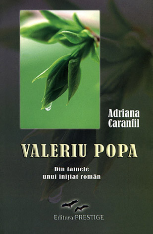 Valeriu Popa - din tainele unui iniţiat român