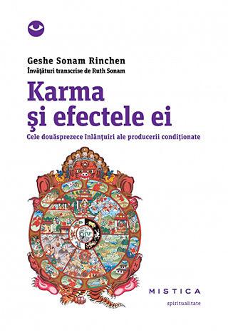 Karma şi efectele ei  - cele douăsprezece înlănţuiri ale producerii condiţionate