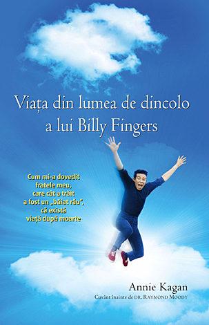 Viaţa din lumea de dincolo a lui Billy Fingers  - cum mi-a dovedit fratele meu, care cât a trăit a fost un