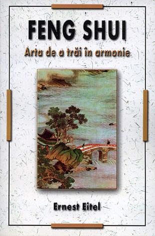 Feng Shui  - arta de a trăi in armonie