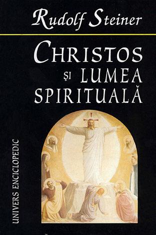 Christos şi lumea spirituală  - despre căutarea Graalului