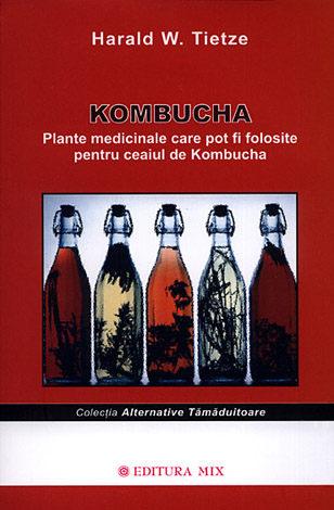 Kombucha - plante medicinale care pot fi folosite pentru ceaiul de Kombucha