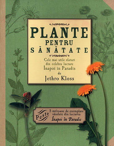 Plante pentru sănătate  - cele mai utile sfaturi din celebra lucrare