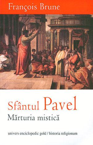 Sfântul Pavel  - mărturia mistică