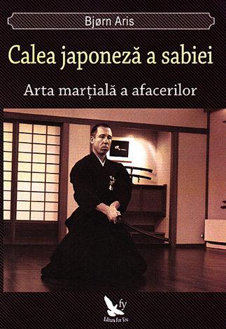 Calea japoneză a sabiei  - arta marţială a afacerilor