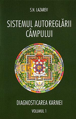 Sistemul autoreglării câmpului  - diagnosticarea karmei - vol. 1