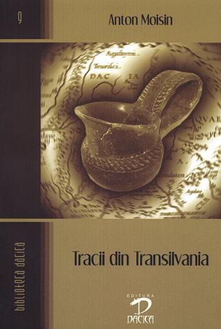 Tracii din Tansilvania  - si străbunii lor