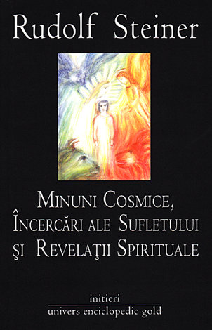 Minuni cosmice, încercări ale sufletului şi revelaţii spirituale  - ciclu de zece conferinţe, ţinut la la Munchen