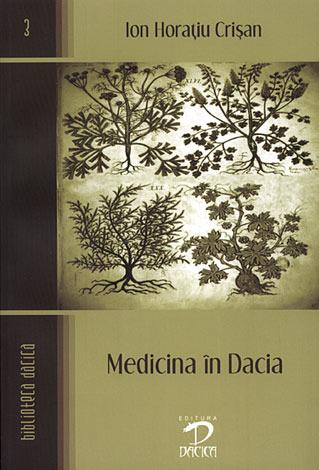 Medicina în Dacia  - de la începuturi până la cucerirea romană