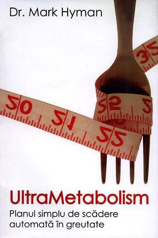 Ultrametabolism  - planul simplu de scădere automată în greutate