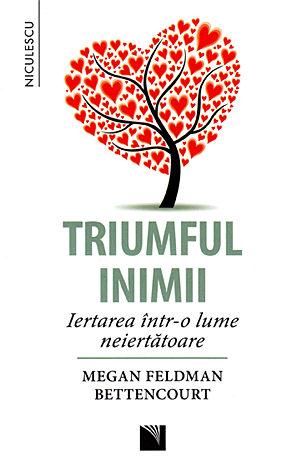 Triumful inimii  - iertarea într-o lume neiertătoare