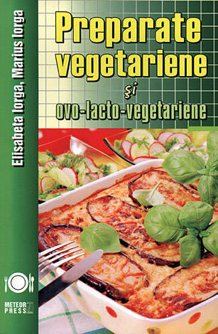 Preparate vegetariene şi ovo-lacto-vegetariene