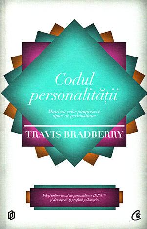 Codul personalităţii  - matricea celor paisprezece tipuri de personalitate