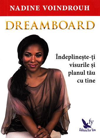 Dreamboard  - îndeplineşte-ţi visurile şi planul tău cu tine