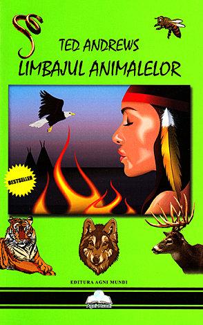 Limbajul animalelor  - puterile spirituale şi magice ale făpturilor mari şi mici