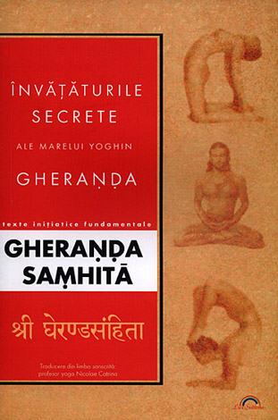 Gheranda Samhita  - învăţăturile secrete ale marelui yoghin Gheranda