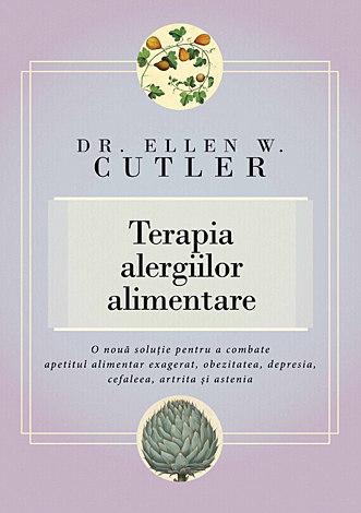 Terapia alergiilor alimentare  - o nouă soluţie pentru a combate apetitul alimentar exagerat, obezitatea, depresia, cefaleea, artrita şi astenia