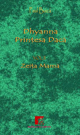 Dhyanna, prinţesa dacă - vol. 2  - Zeiţa Mamă