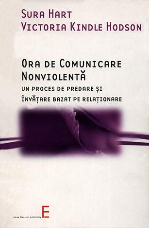 Ora de comunicare nonviolentă  - un proces de predare şi învăţare bazat pe relaţionare