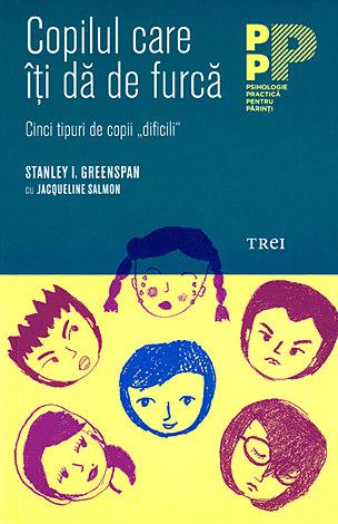 Copilul care îţi dă de furcă  - cinci tipuri de copii