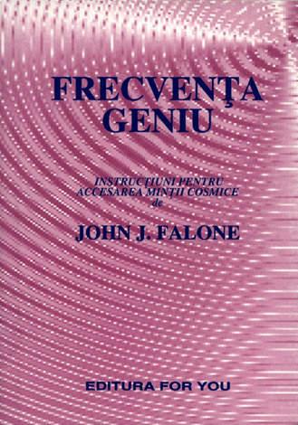 Frecvenţa geniu  - instrucţiuni de accesare a minţii cosmice