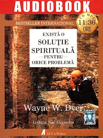 Există o soluţie spirituală pentru orice problemă - CD  - audio book CD-MP3 cu durata de 11:36 ore