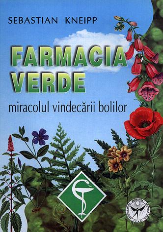 Farmacia verde  - miracolul vindecării bolilor