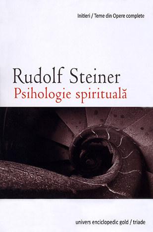 Psihologie spirituală  - noţiuni fundamentale de psihologie antroposofică