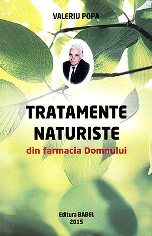 Tratamente naturiste din farmacia Domnului