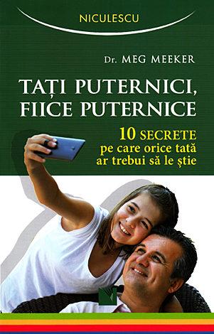 Taţi puternici, fiice puternice  - 10 secrete pe care orice tată ar trebui să le ştie