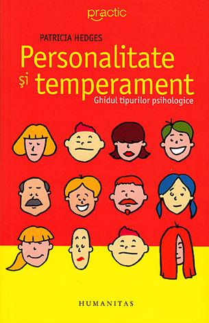 Personalitate şi temperament  - ghidul tipurilor psihologice