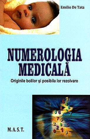 Numerologia medicală  - originile bolilor şi posibila lor rezolvare