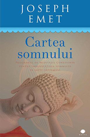 Cartea somnului  - programul de meditaței conştientă pentru îmbunătățirea somnului în şapte săptămâni
