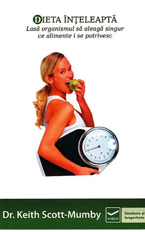 Dieta înţeleaptă  - lasă organismul să aleagă singur ce alimente i se potrivesc
