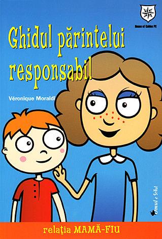 Ghidul părintelui responsabil: relaţia mamă-fiu