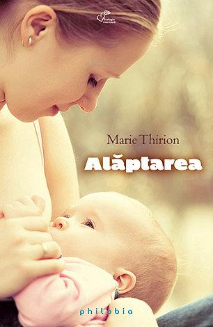 Alăptarea  - de la naştere la înţărcare