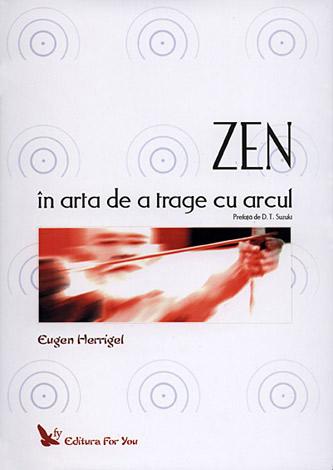 Zen - în arta de a trage cu arcul